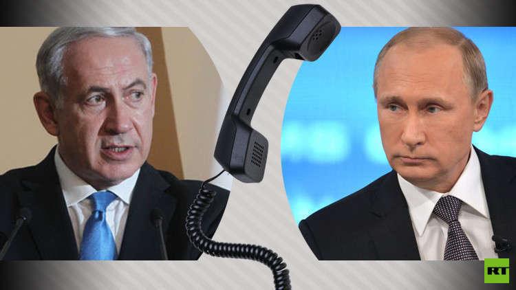 بوتين يبحث هاتفيا مع نتنياهو التسوية السورية