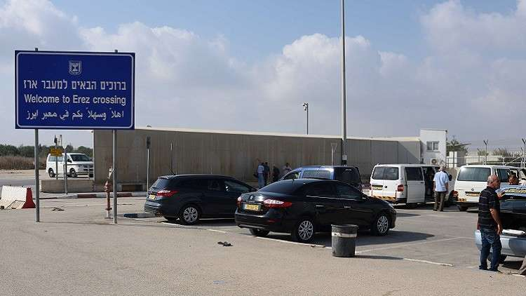إسرائيل تغلق معبر بيت حانون شمالي غزة