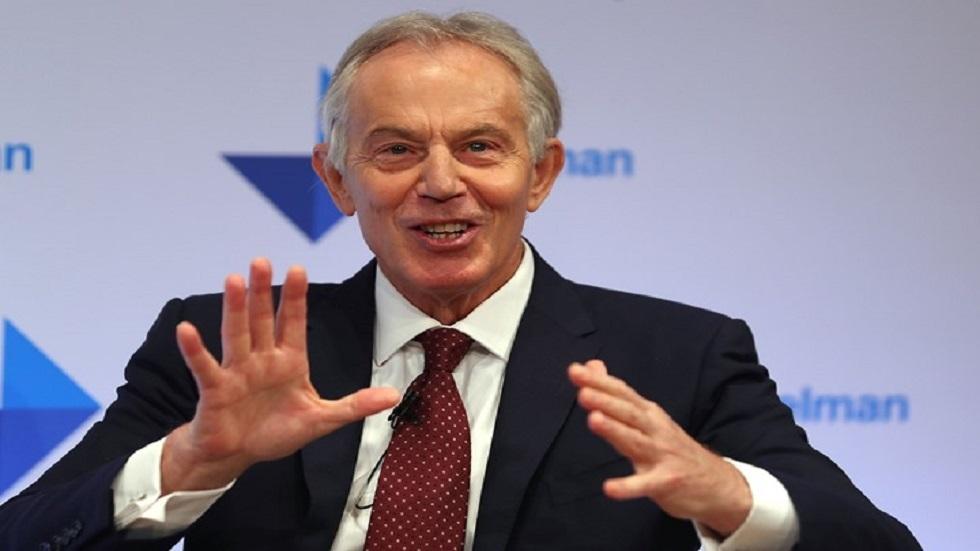 بلير: بريطانيا غارقة في الفوضى وعليها التراجع عن