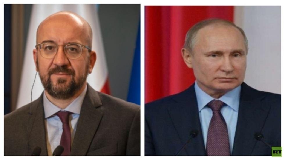 الرئيس الروسي فلاديمير بوتين ورئيس المجلس الأوروبي شارل ميشيل