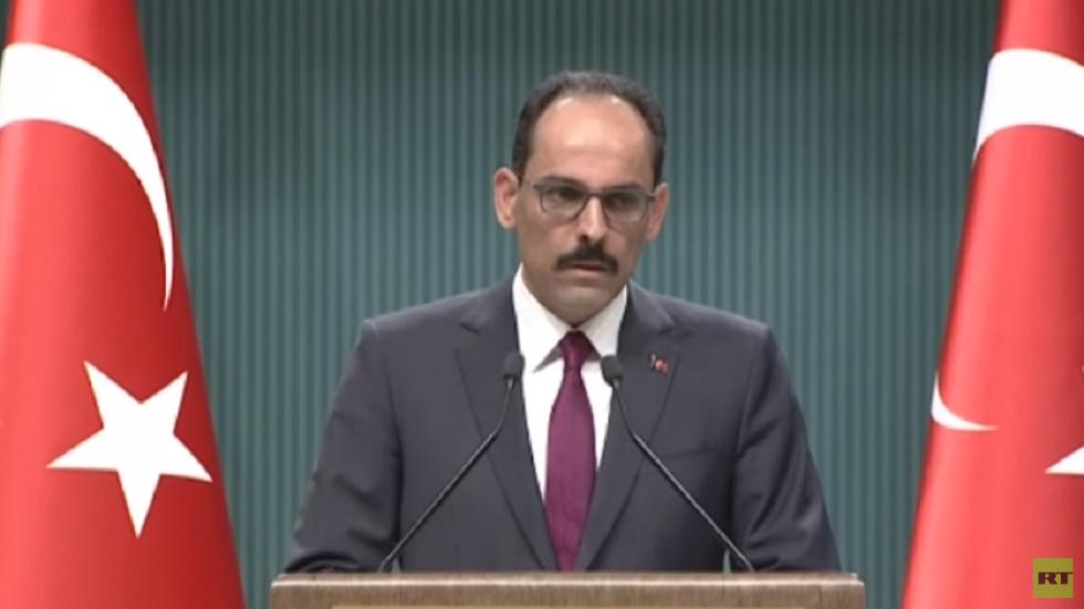 الرئاسة التركية: مباحثاتنا مع موسكو حول إدلب لم تخرج بنتائج ترضينا
