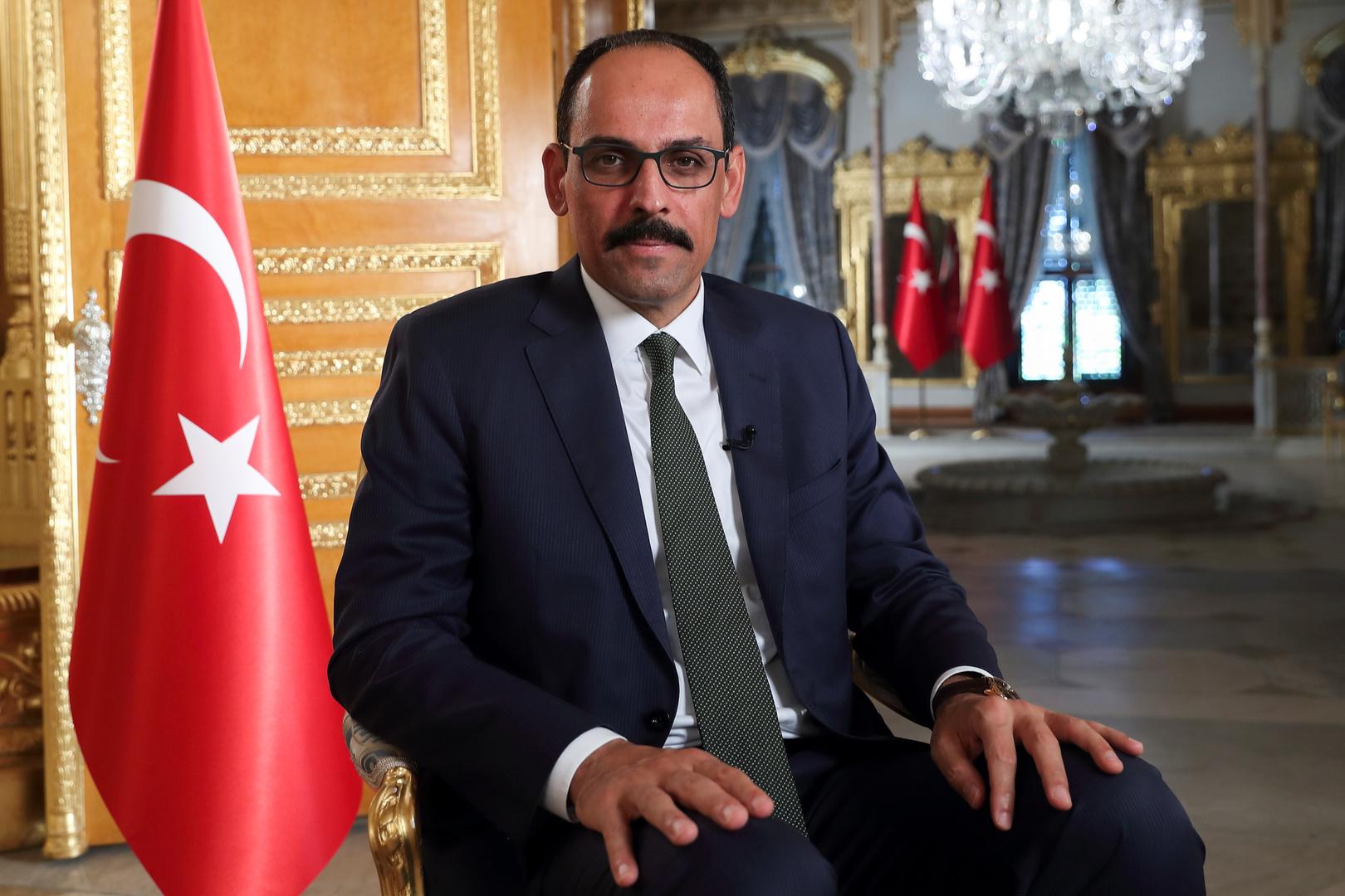 المتحدث باسم الرئاسة التركية ابراهيم قالن
