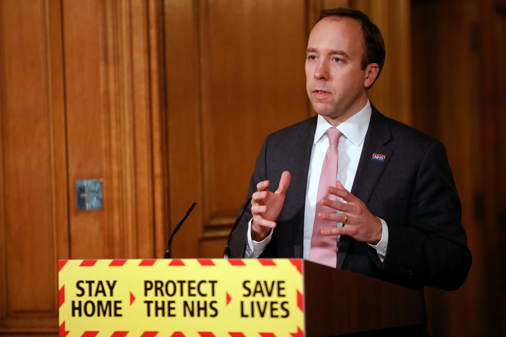 وزير الصحة البريطاني: الحكومة يجب أن تكون حذرة في رفع قيود الإغلاق