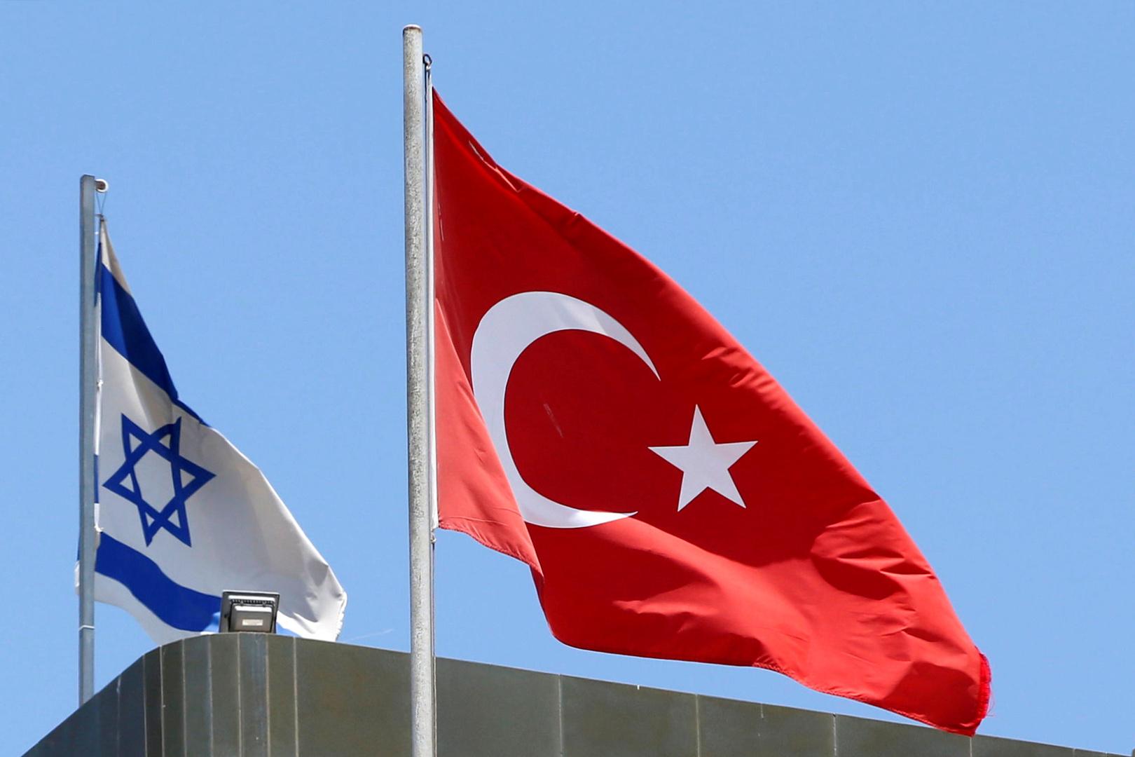 مسؤول في الحكومة التركية: حان الوقت لإعادة العلاقات مع إسرائيل