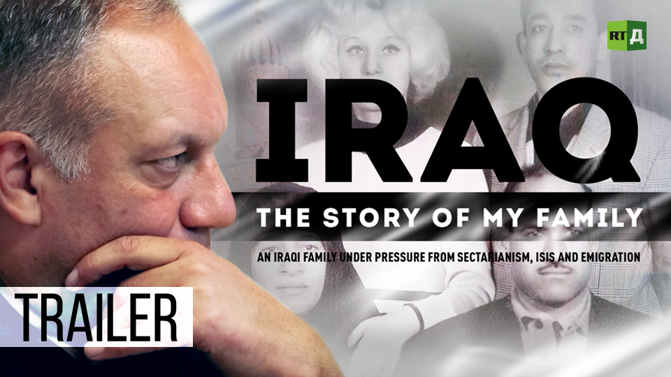 Iraq  The Story Of My Family  An Iraqi family under pressure from