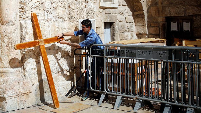 «Как при Османской империи»: почему храм Гроба Господня в Иерусалиме стал заложником налоговых споров